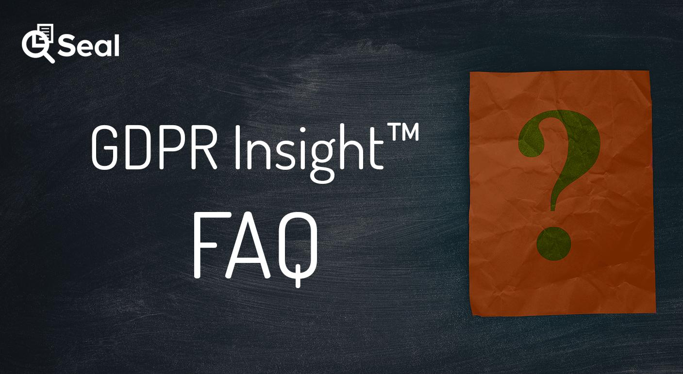 GDPR INSIGHT™ FAQ