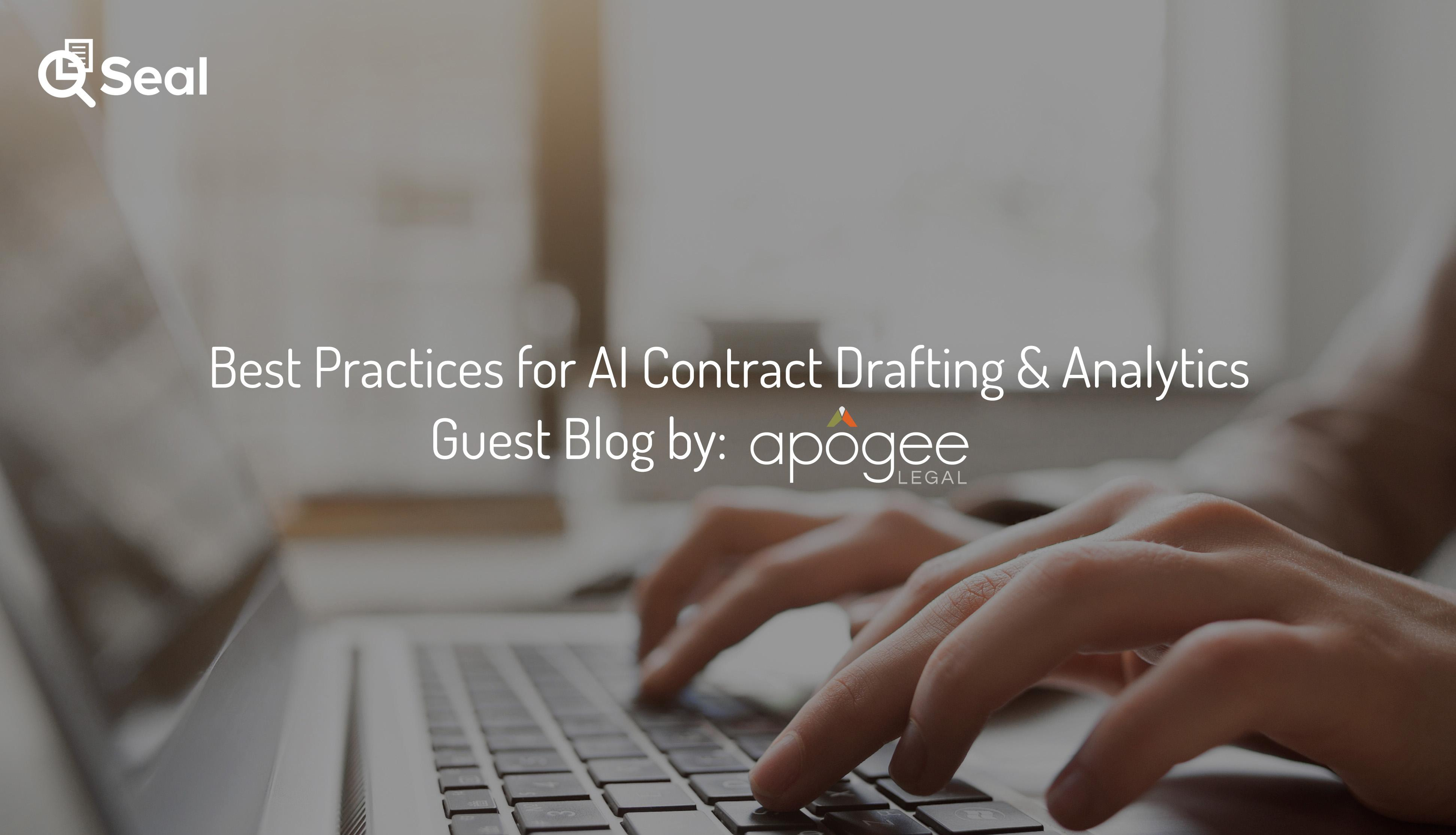 Best Practices for AI Contract Drafting & Analytics