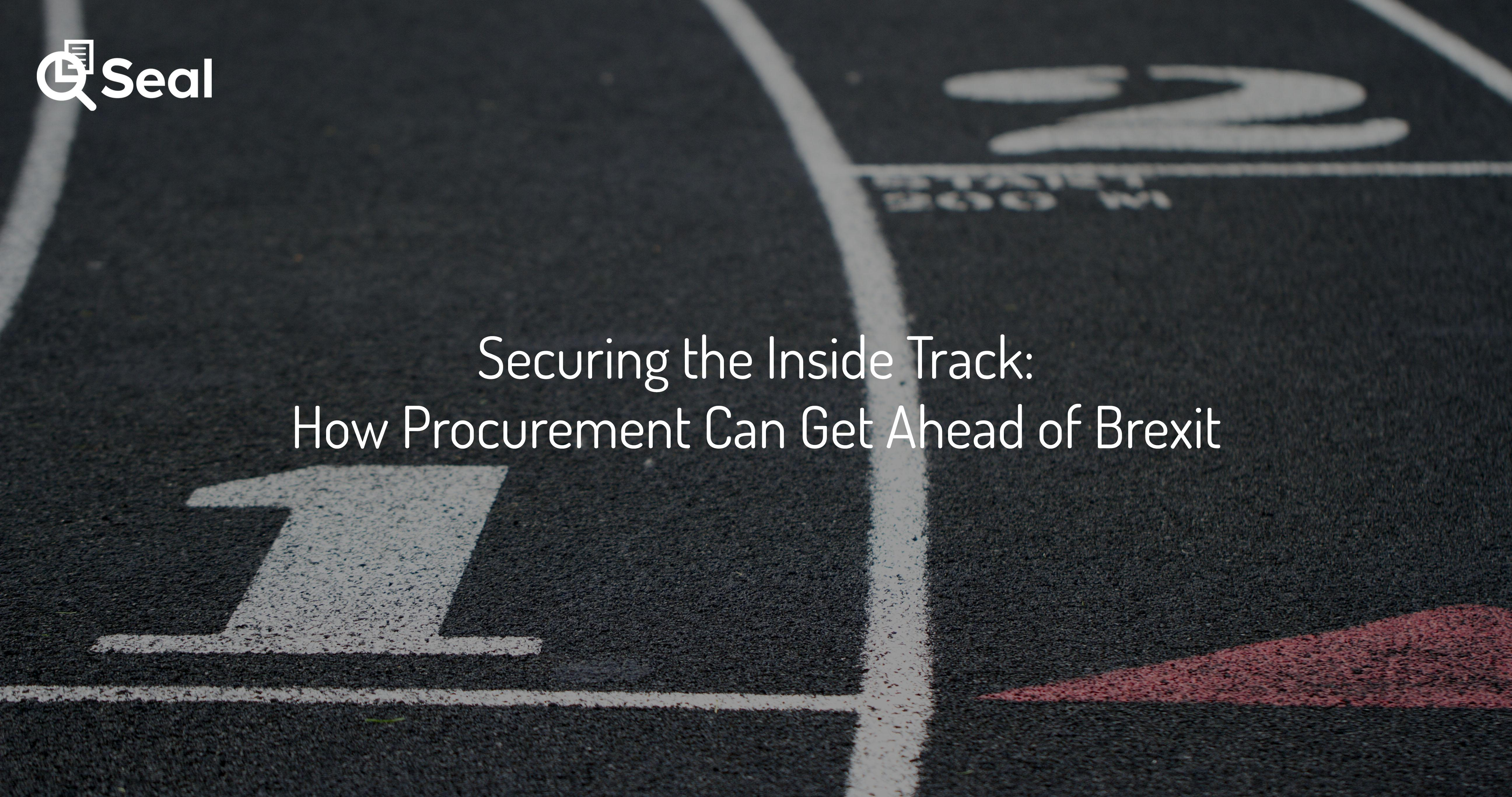 Securing the Inside Track: How Procurement Can Get Ahead of Brexit