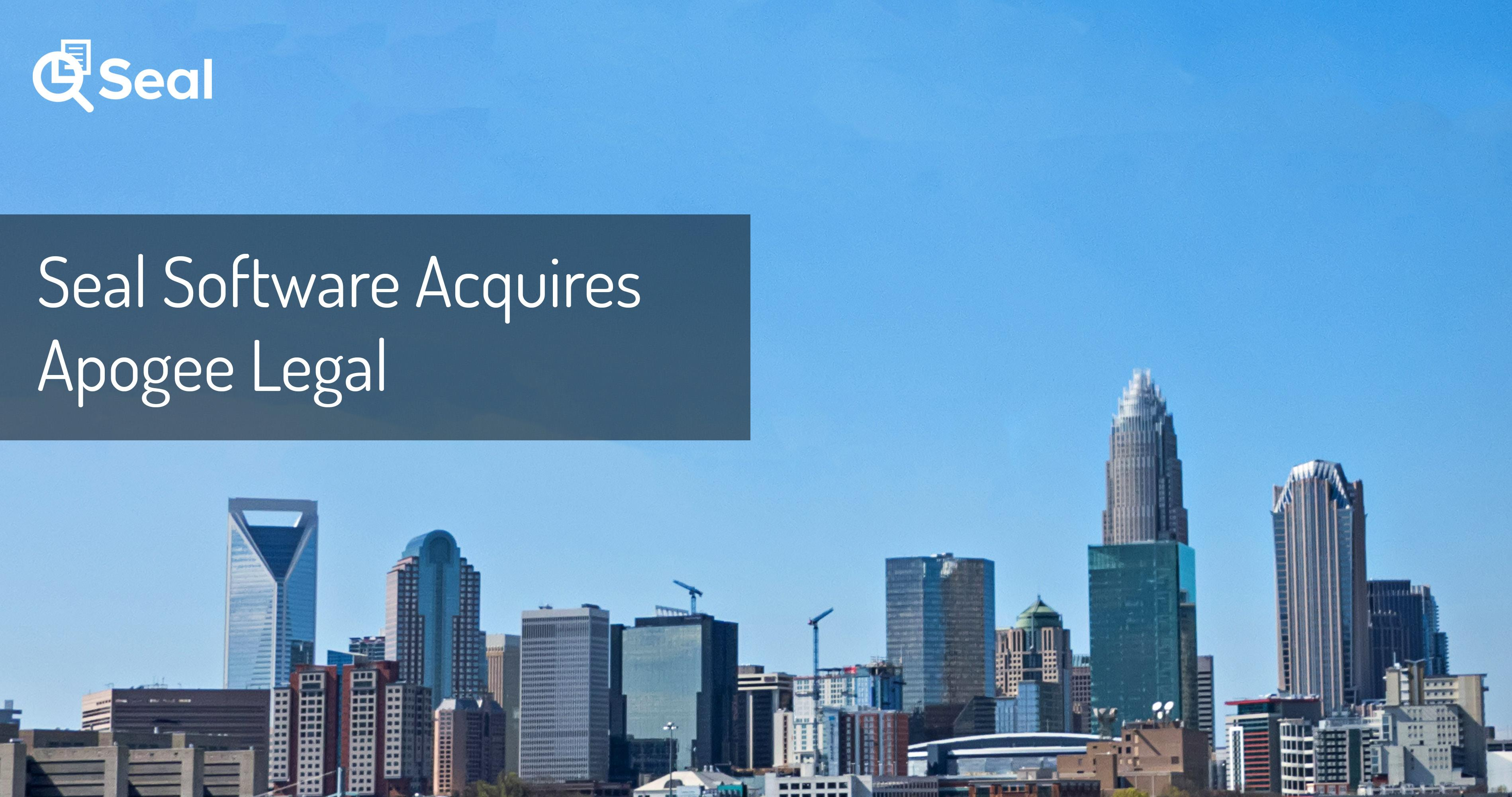 Seal Software Acquires Apogee Legal