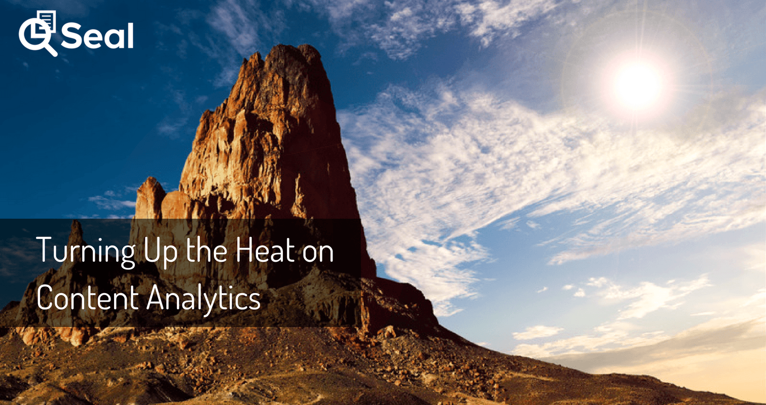 Turning Up The Heat on Content Analytics