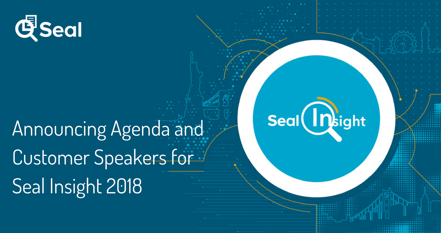 Announcing Agenda and Customer Speakers for Seal Insight 2018