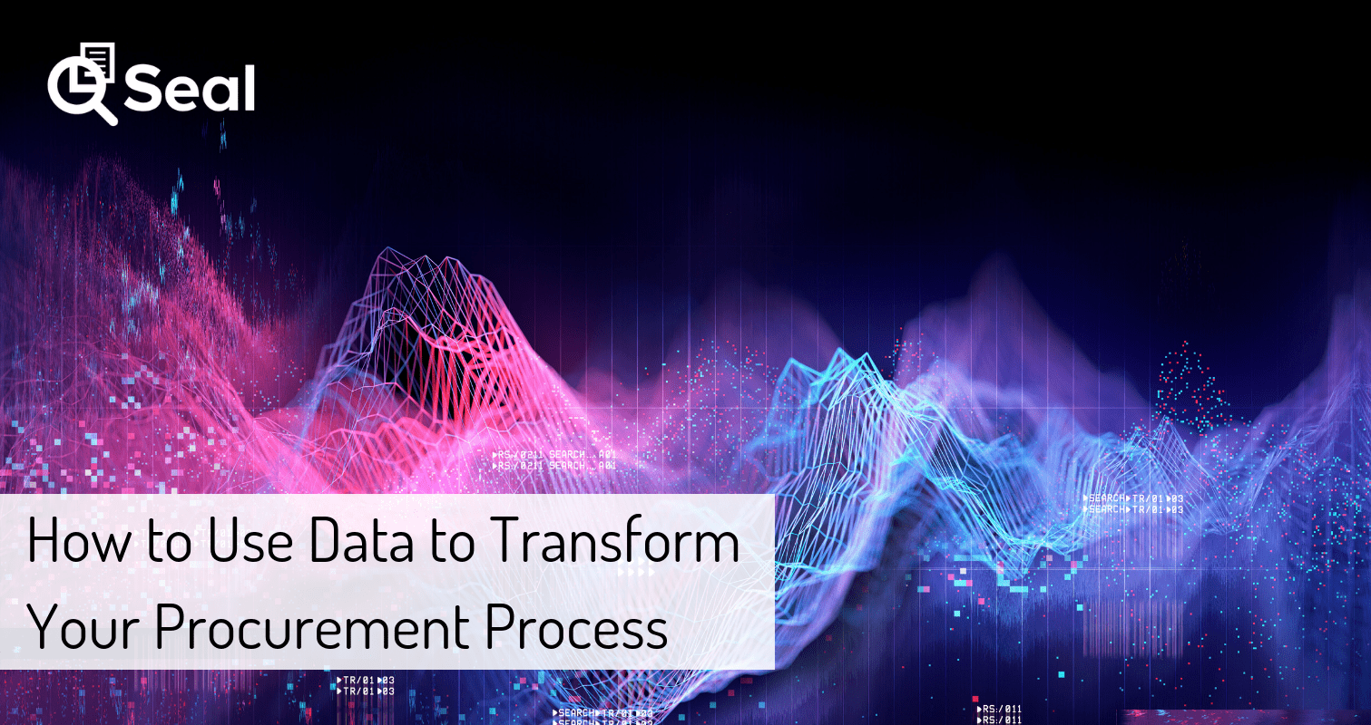 How to Use Data to Transform Your Procurement Process