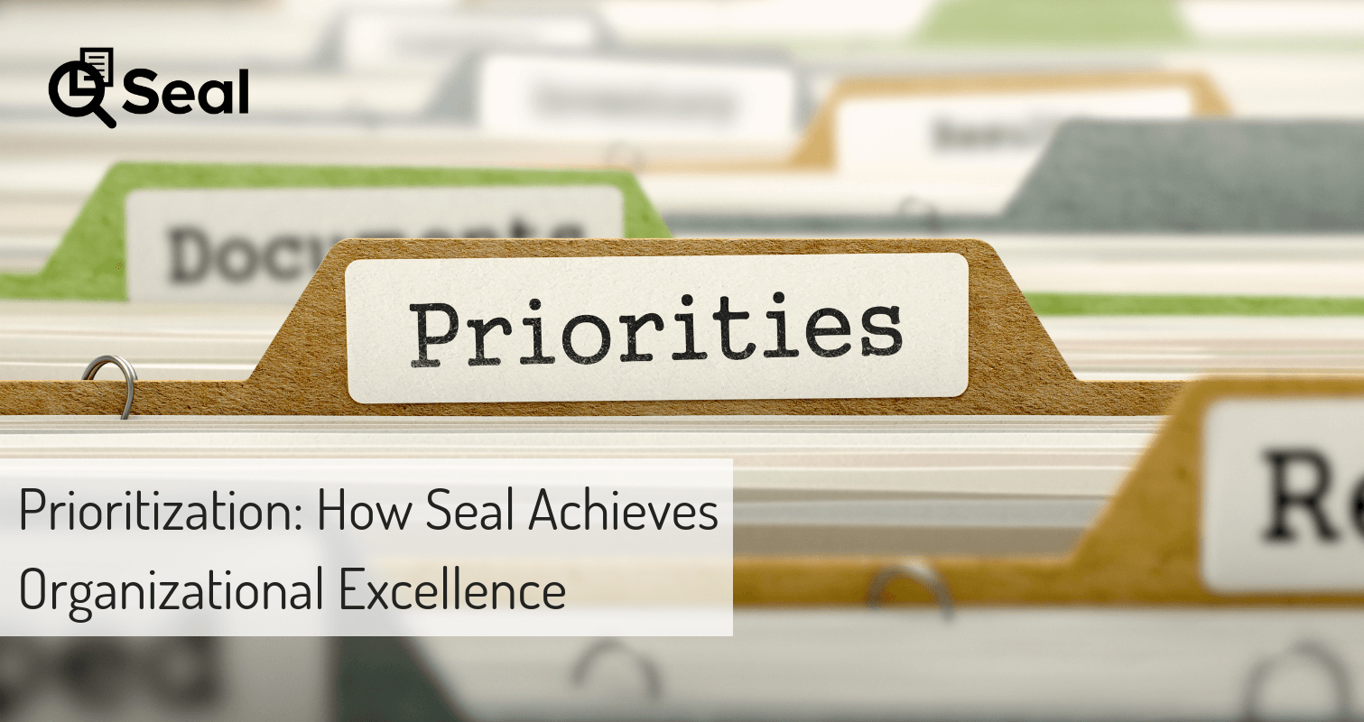 Prioritization: How Seal Achieves Organizational Excellence