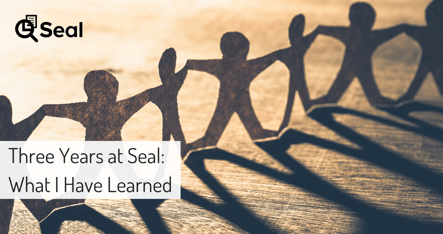 Three Years at Seal: What I Have Learned