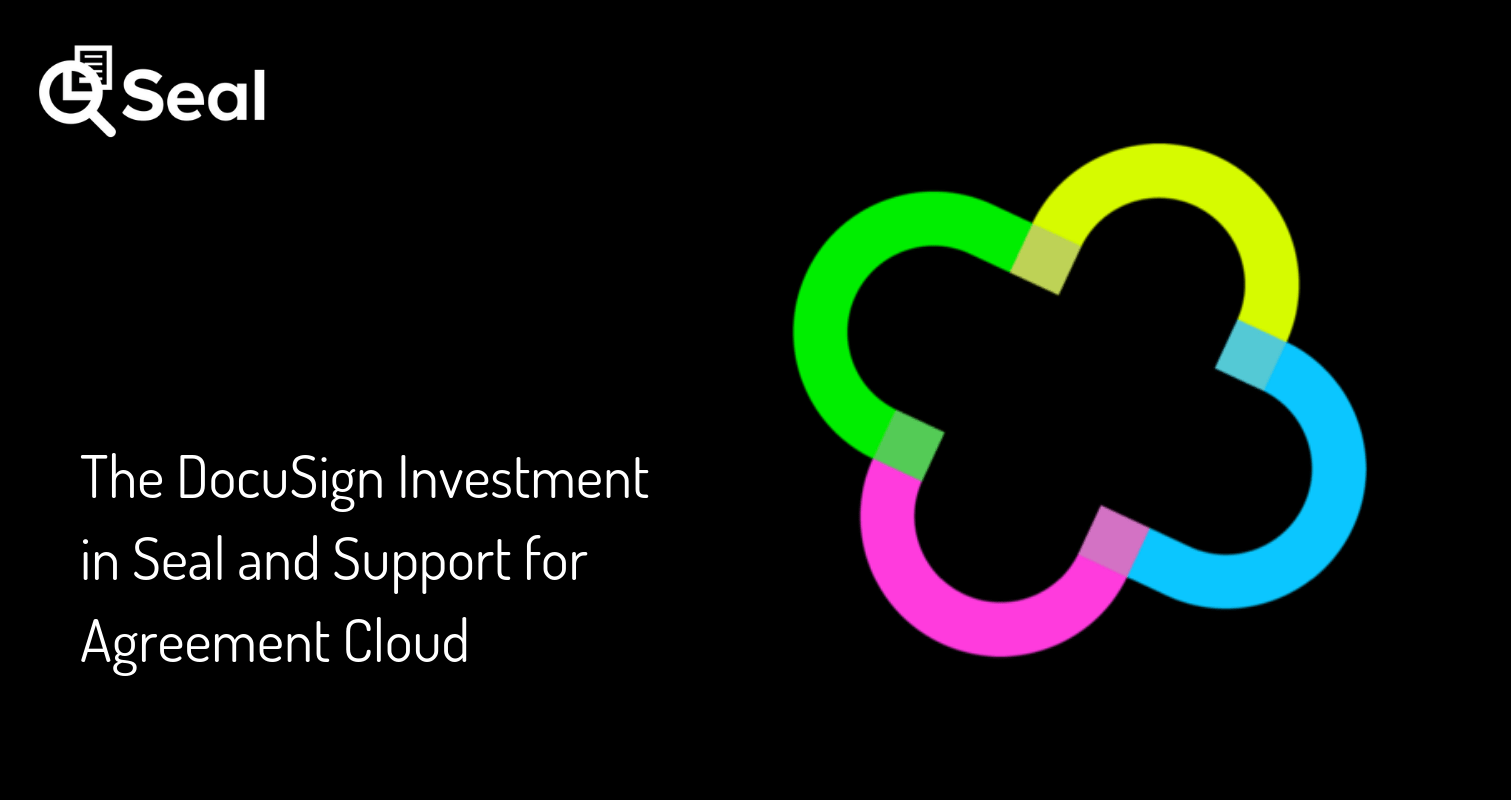 The DocuSign Investment in Seal and Support for Agreement Cloud