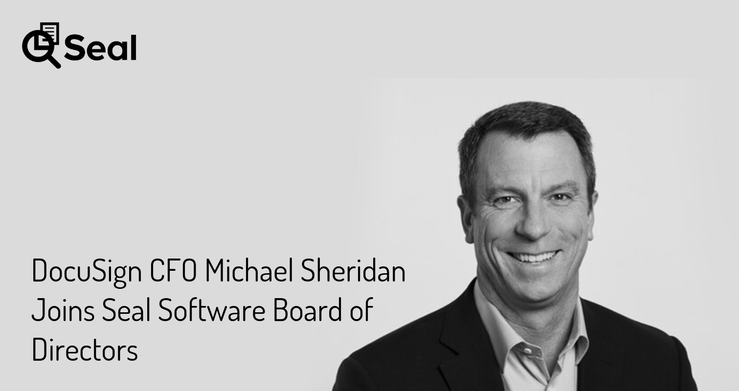 DocuSign CFO Michael Sheridan Joins Seal Software Board of Directors