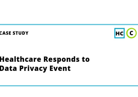 Healthcare Responds to Data Privacy Event