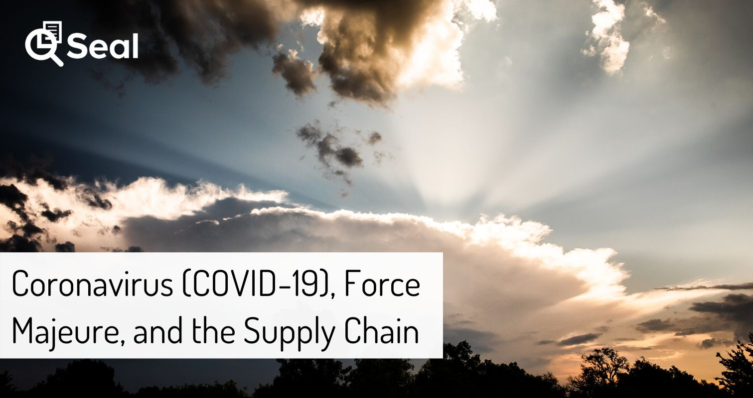 Coronavirus (COVID-19), Force Majeure, and the Supply Chain