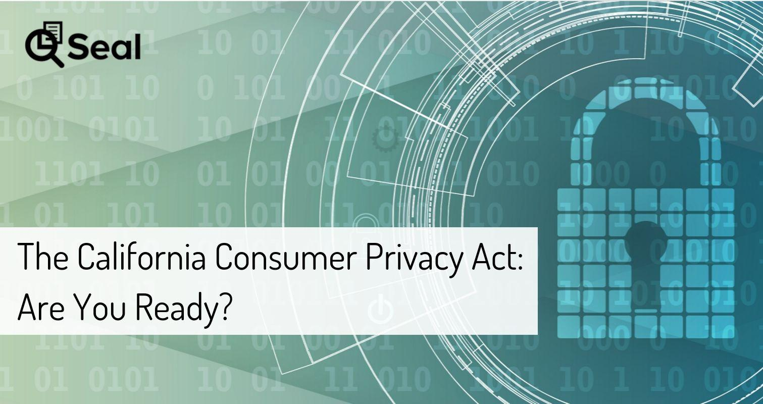The California Consumer Privacy Act: Are You Ready?