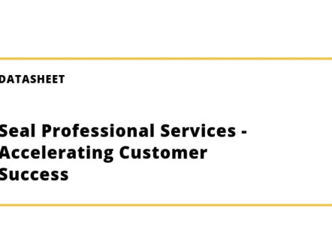 Seal Professional Services – Accelerating Customer Success
