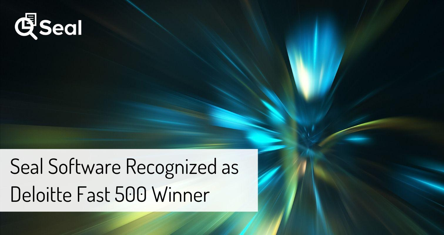 Seal Software Recognized as Deloitte Fast 500 Winner