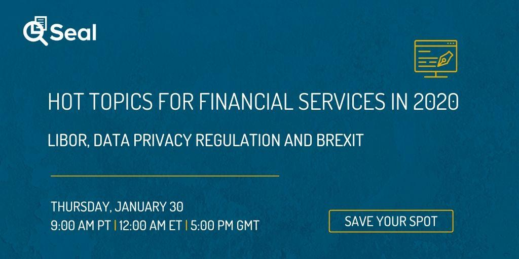 Hot Topics For Financial Services In 2020:  LIBOR, Data Privacy Regulation And Brexit