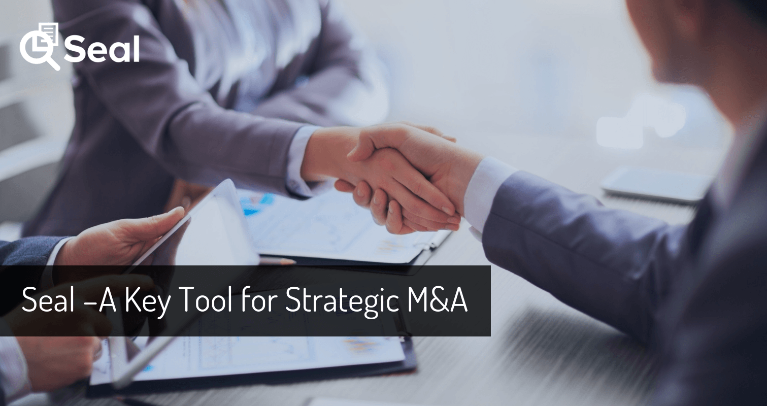 Seal — A Key Tool for Strategic M&A