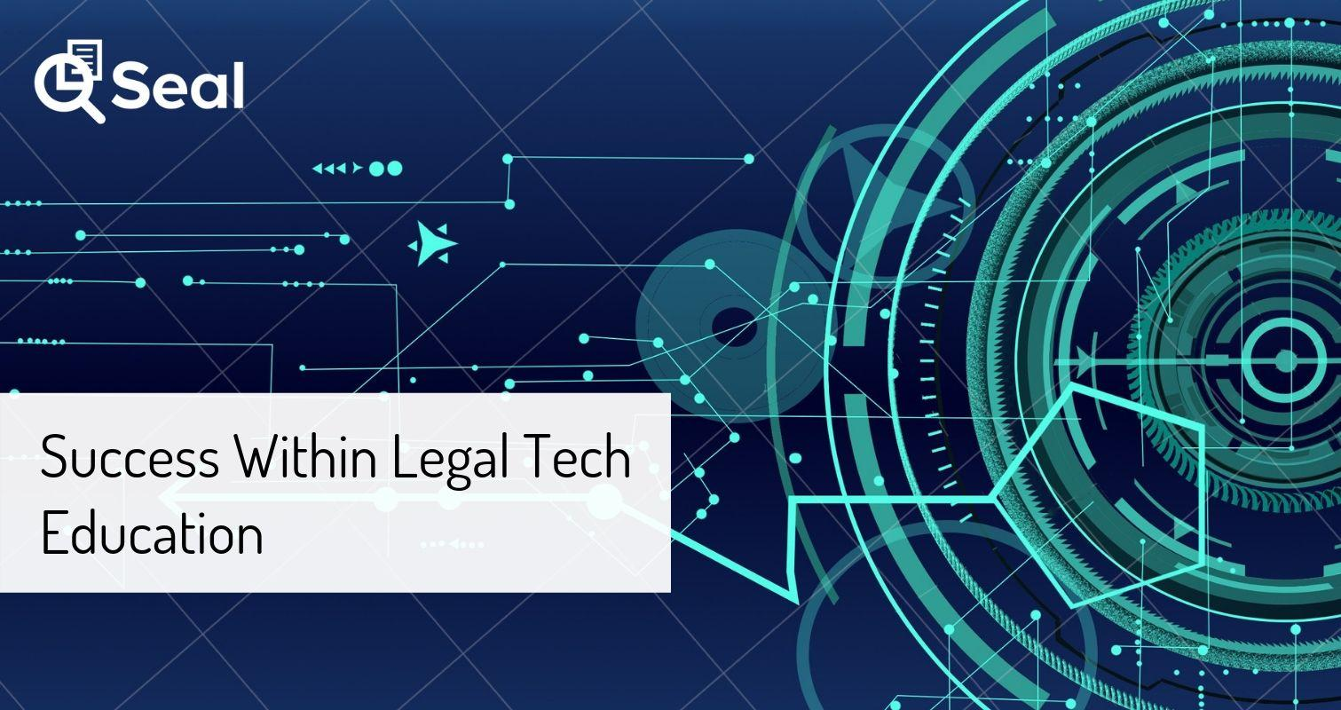 Success Within Legal Tech Education