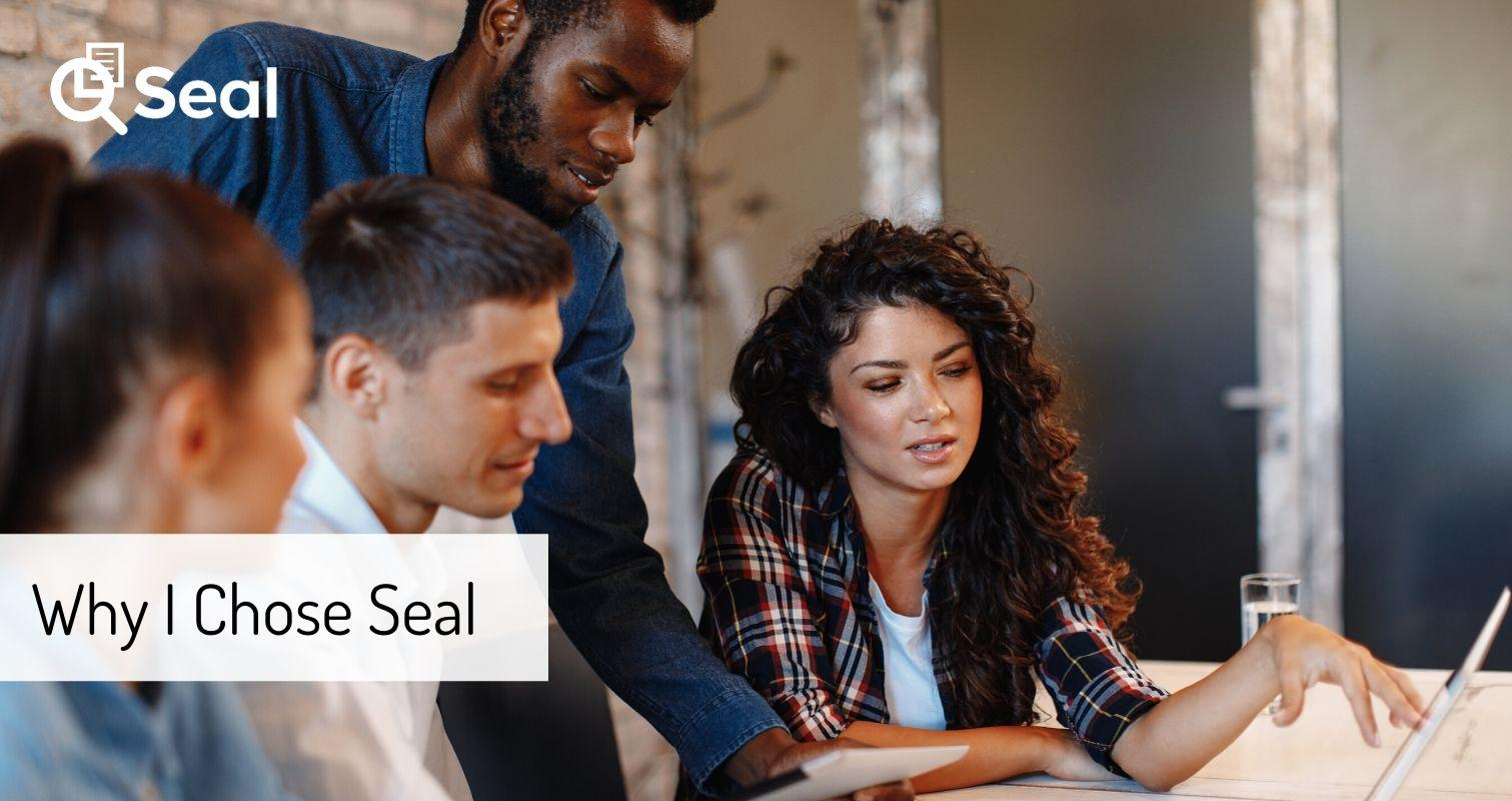 Why I Chose Seal